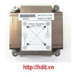 Tản nhiệt Heatsink IBM x3250 m4 fru# 81Y7495